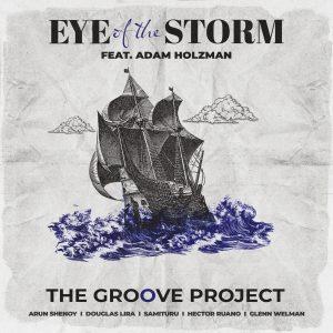 Eye of the Storm (feat. Adam Holzman)